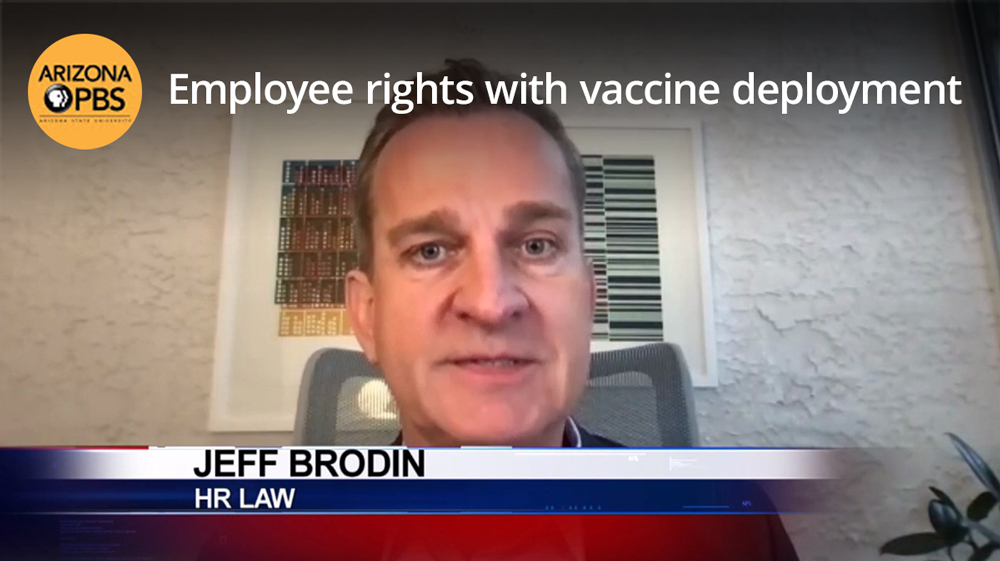Employee Rights with Vaccine Deployment in Arizona Brodin HR Law